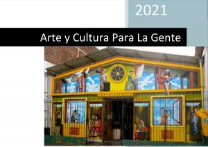 LISTA DE GANADORES EN LA CONVOCATORIA ESTIMULOS ARTE Y CULTURA PARA LA GENTE 2021